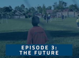 El Cambio Academy Documentary - Episode 3: The Future
